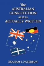 The Australian Constitution as It Is Actually Written