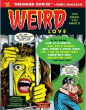 Weird Love You Know You Want It!