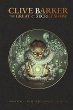 Clive Barker's Great And Secret Show Deluxe Edition