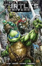 Teenage Mutant Ninja Turtles Universe, Vol. 1