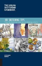 The Urban Sketching Handbook: 101 Sketching Tips