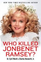 Who Killed JonBenet Ramsey?