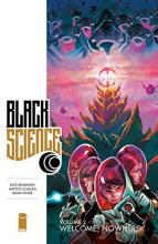 Black Science: Welcome, Nowhere Volume 2