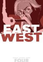 East of West: Who Wants War? Volume 4