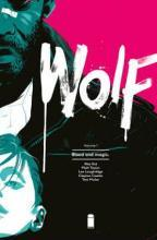 Wolf Volume 1: Blood and Magic