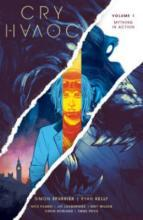 Cry Havoc: Mything in Action Volume 1