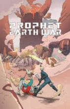 Prophet: Earth War Volume 5