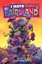 I Hate Fairyland: Volume 2