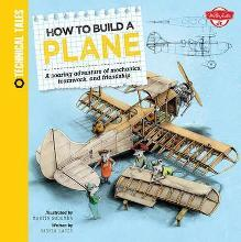 How to Build a Plane (Technical Tales)