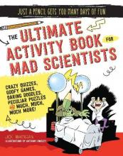 The Ultimate Activity Book for Mad Scientists
