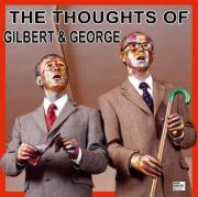 Thought of Gilbert & George