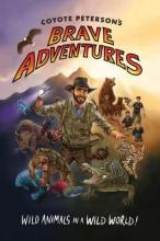 Coyote Peterson's Brave Adventures