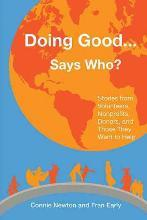 Doing Good . . . Says Who?