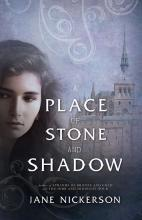 A Place of Stone and Shadow