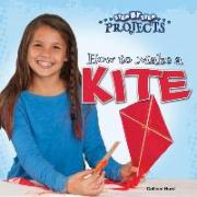 How to Make a Kite