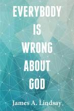 Everybody is Wrong About God