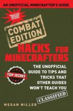 Hacks for Minecrafters: Combat Edition