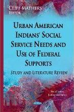 Urban American Indians' Social Service Needs & Use of Federal Supports