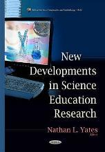 New Developments in Science Education Research