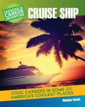 Choose Your Own Career Adventure on a Cruise Ship