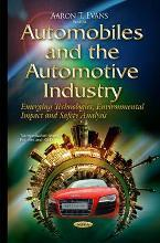 Automobiles and the Automotive Industry