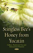 Stingless Bee Honeys from Yucatan