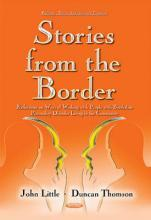 Stories from the Border