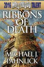 Ribbons of Death (Hollywood Talent)