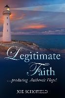 Legitimate Faith