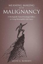 Meaning Making with Malignancy