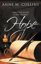 Written with a Pen Named Hope