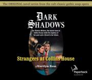 Strangers at Collins House