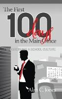 The First 100 Days in the Main Office