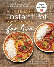 The Ultimate Instant Pot(r) Cookbook for Two
