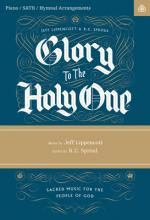 Glory to the Holy One Songbook