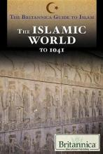 The Islamic World from Prehistory to 1041