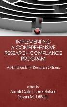 Implementing a Comprehensive Research Compliance Program