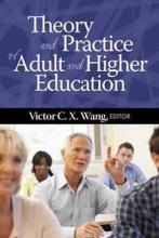 Theory and Practice of Adult and Higher Education