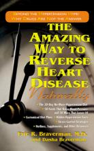 The Amazing Way to Reverse Heart Disease Naturally