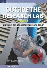 Outside the Research Lab: Volume 1