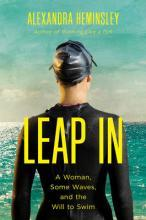 Leap In - A Woman, Some Waves, and the Will to Swim