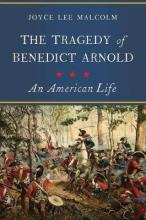 The Tragedy of Benedict Arnold - An American Life