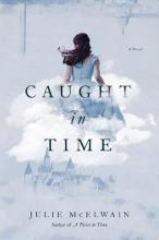 Caught in Time - A Novel