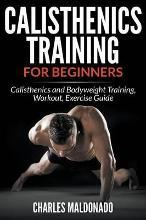 Calisthenics Training for Beginners