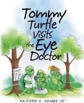 Tommy Turtle Visits the Eye Doctor