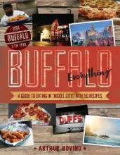 """Buffalo Everything - A Guide to Eating in """"The Nickel City"""""""