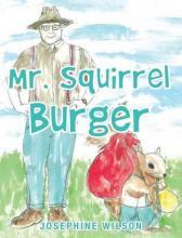 Mr. Squirrel Burger