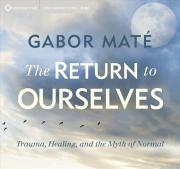The Return to Ourselves
