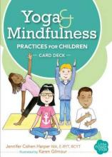Yoga and Mindfulness Practices for Children Card Deck