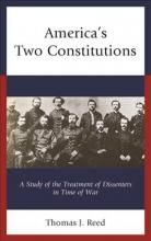 America's Two Constitutions